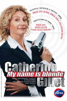 Spectacle de Catherine Gillet : My name is blonde